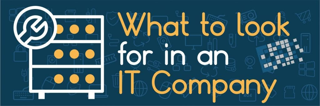 Blog Post What to look for in an IT company wide