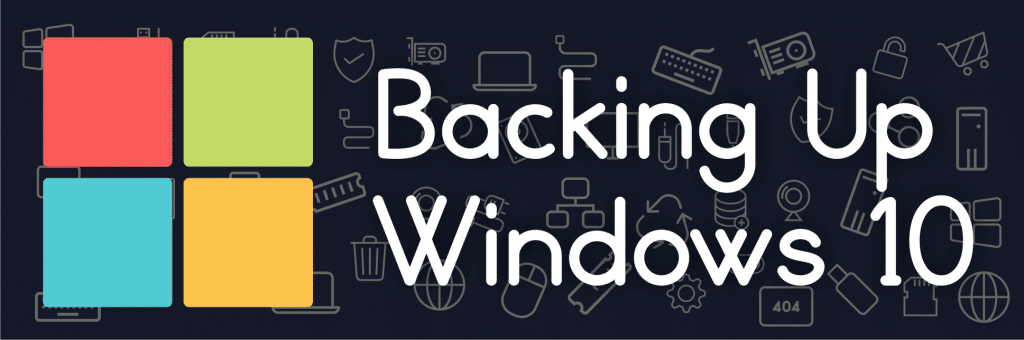 blog-featured-image-backing-up-windows-10