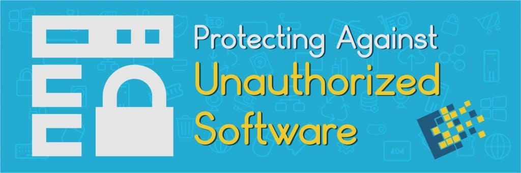 blog post prevent unauthorized software