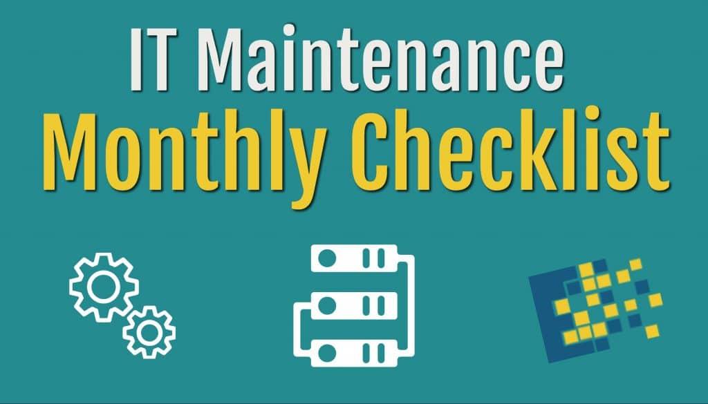 monthly checklist IT equipment
