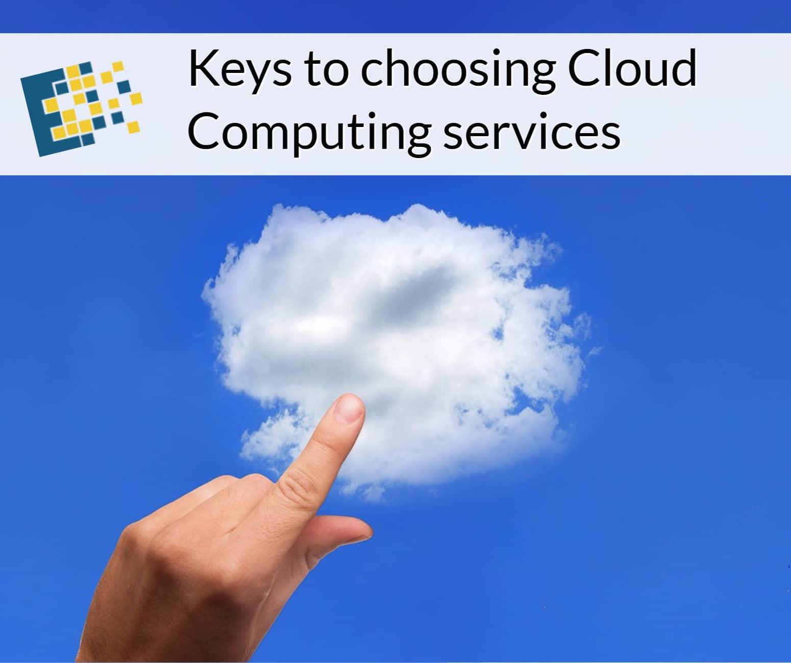 Keys to choosing Cloud