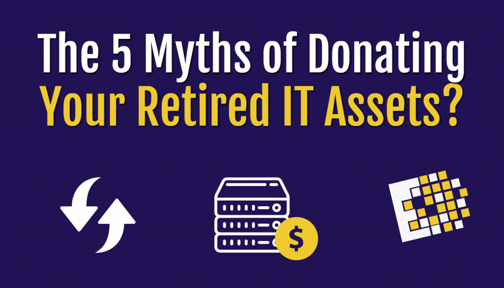 5 myths of donating IT gear