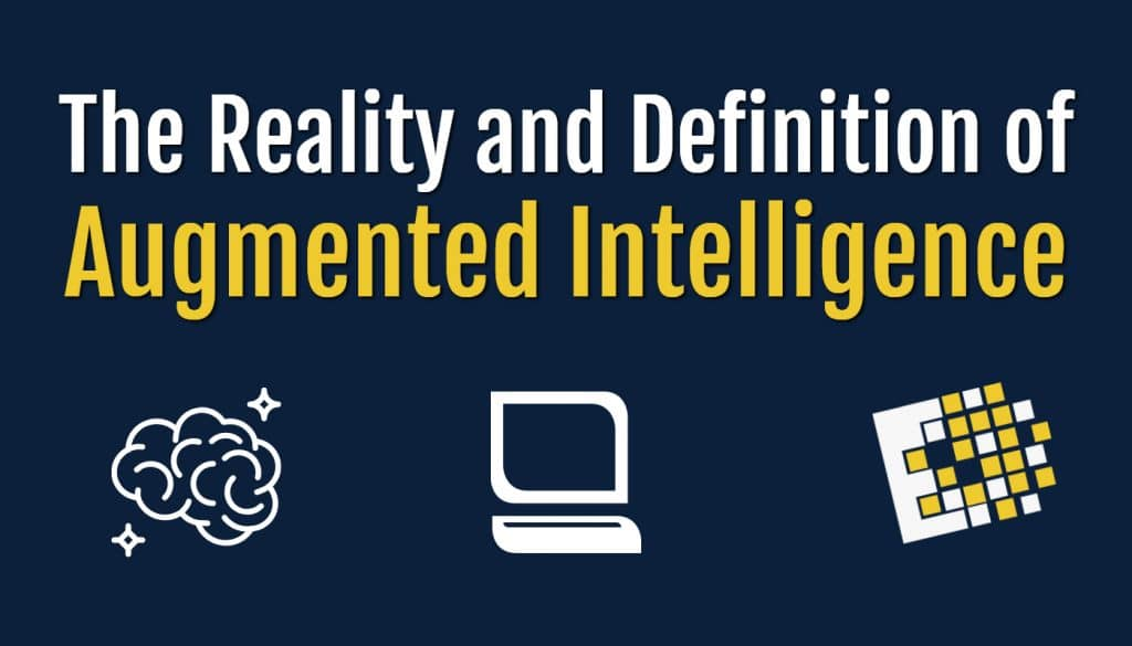 AUgmented Intelligence defined