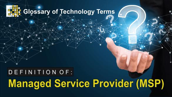 define managed service provider MSP