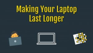Making your laptop last longer