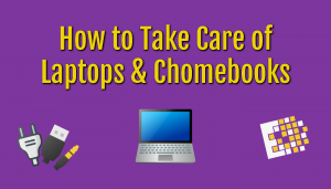 How to take care of laptops
