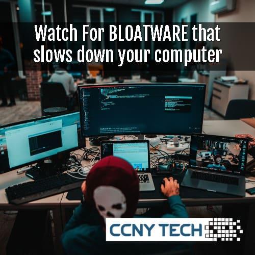 bloatware that slows down PC